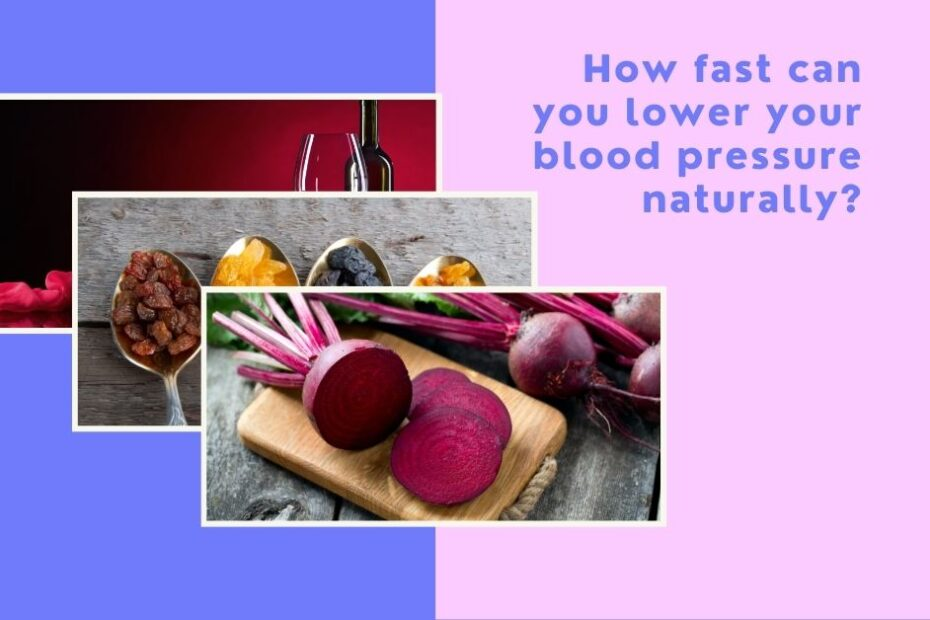 how fast can you lower your blood pressure naturally