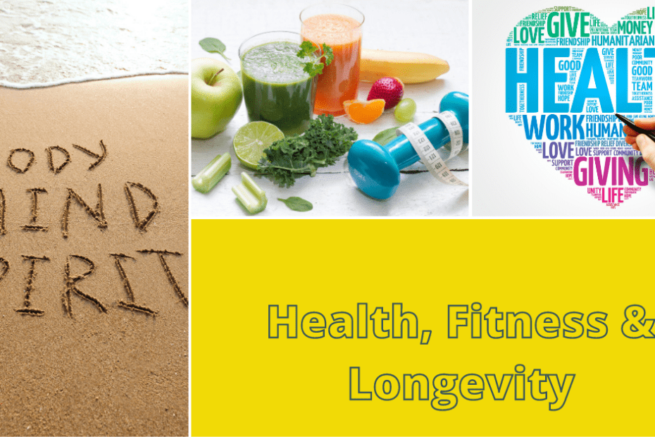 Health, Fitness & Longevity