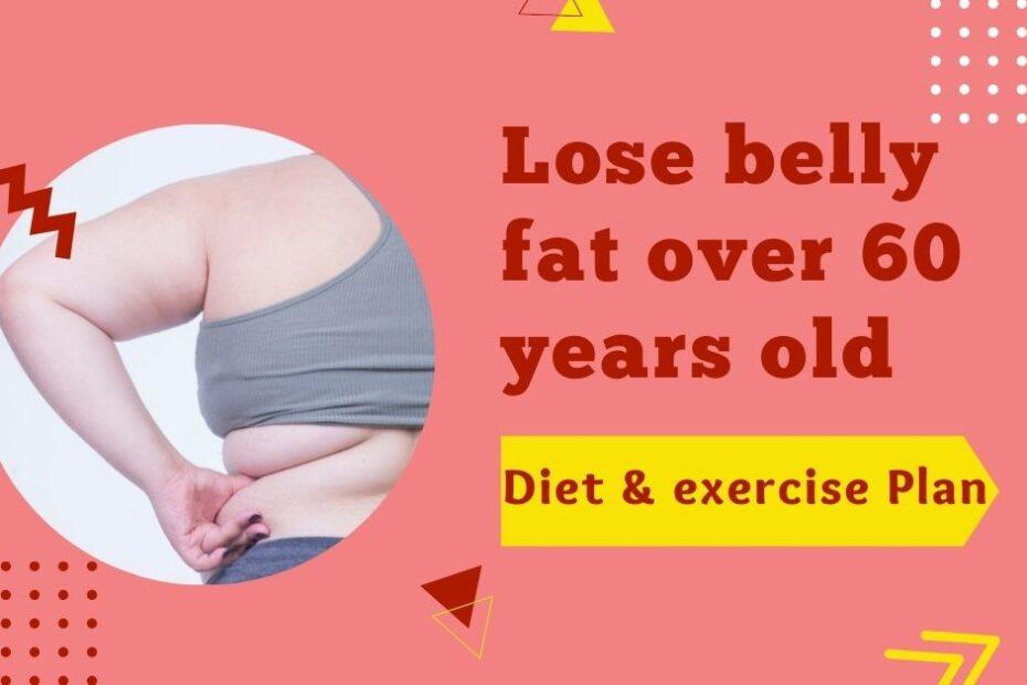 lose belly fat over 60 years old