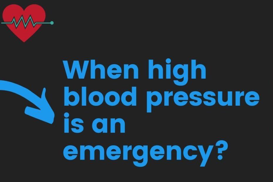 When high blood pressure is an emergency