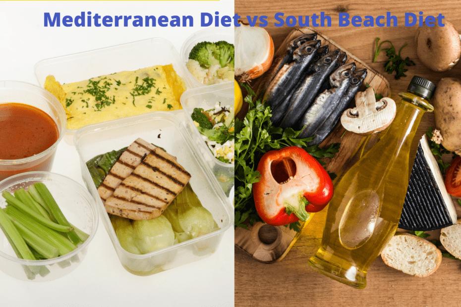 Mediterranean Diet vs South Beach Diet