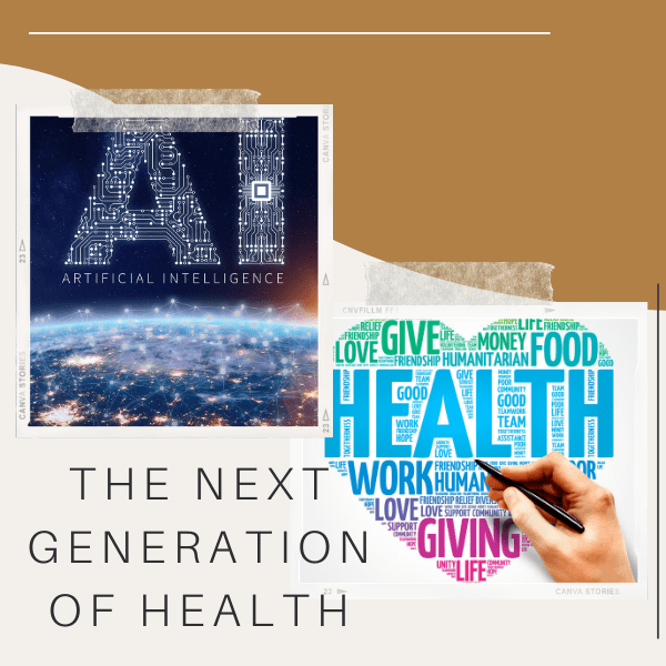 The next generation of health