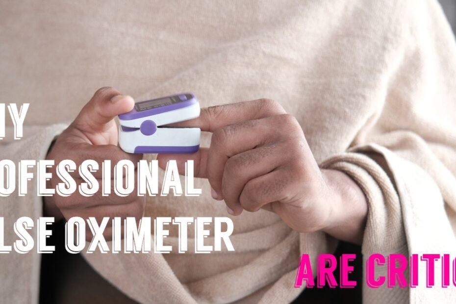 oximeter are critical